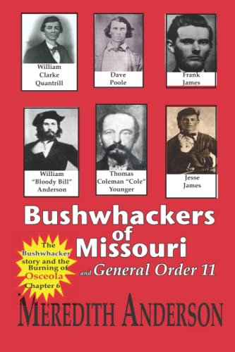 9781499379594: Bushwhackers of Missouri: and General Order 11