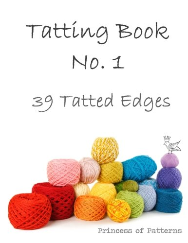 9781499380262: Tatting Book No. 1: 39 Tatted Edge