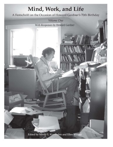 Mind, Work, and Life: A Festschrift on the Occasion of Howard Gardner's 70th Birthday (Volume ...