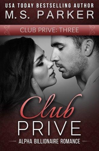 9781499382624: Club Prive Book 3 (Volume 3)