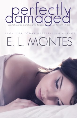 Perfectly Damaged: E L Montes