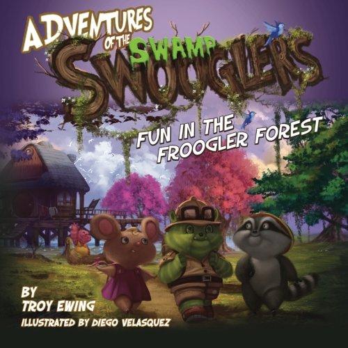 9781499384024: Adventures of the Swamp Swooglers: Fun in the Froogler Forest