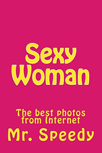 9781499385977: Sexy Woman: The best photos from Internet