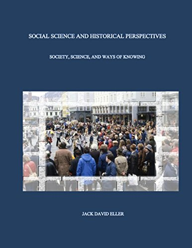 9781499389425: Social Science and Historical Perspectives: Science, Society, and Ways of Knowing