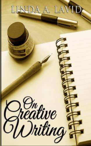 On Creative Writing: Lavid, Linda A