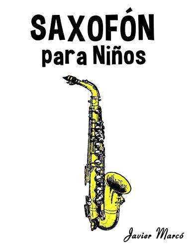 Saxofon Para Ninos: Musica Clasica, Villancicos de: Marco, Javier