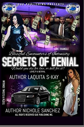 9781499395648: Blissful Encounters of Intensity: Secrets of Denial