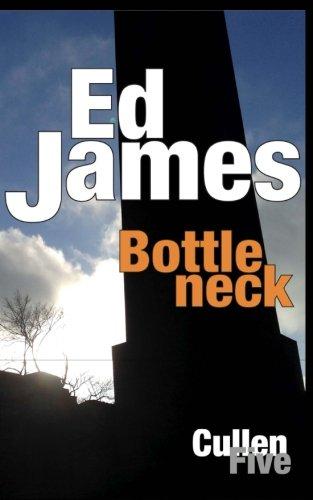 Bottleneck (Scott Cullen Mysteries) (Volume 5): James, Ed
