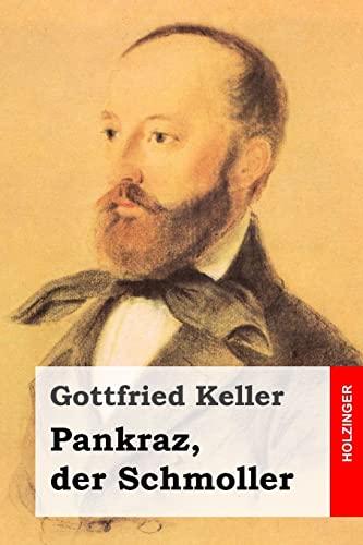 9781499397130: Pankraz, der Schmoller