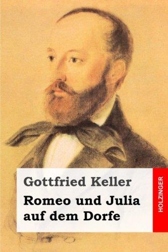 9781499397185: Romeo und Julia auf dem Dorfe