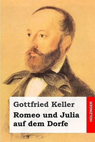 9781499397185: Romeo und Julia auf dem Dorfe (German Edition)