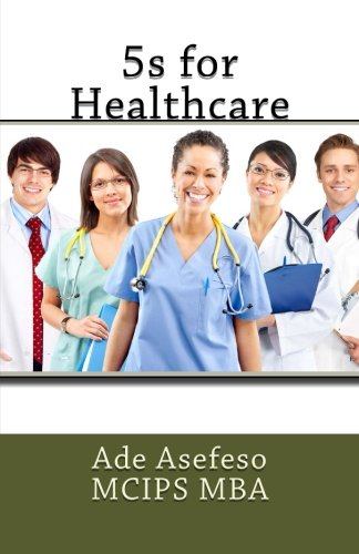 9781499398106: 5s for Healthcare (Lean)