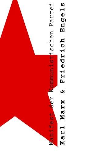 Manifest der Kommunistischen Partei: Das Kommunistische Manifest: Marx, Karl; Engels,
