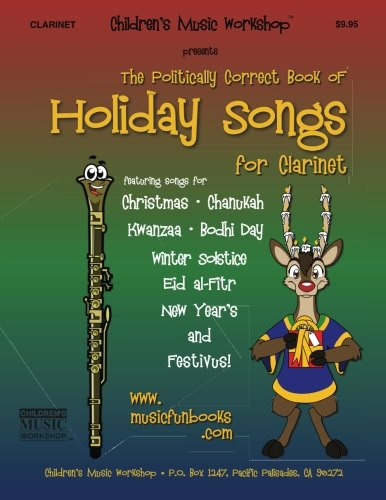 9781499399455: The Politically Correct Book of Holiday Songs for Clarinet