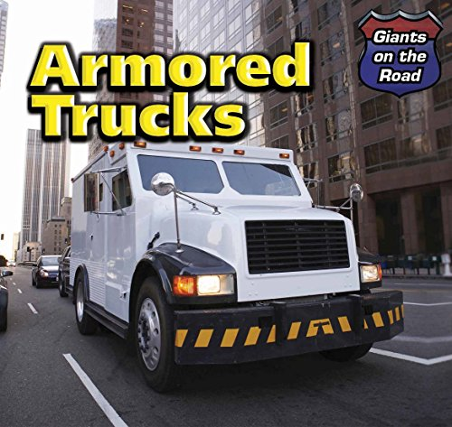 Armored Trucks (Hardcover): Norman D. Graubart