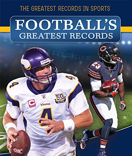 Football's Greatest Records (The Greatest Records in Sports): Nagelhout, Ryan