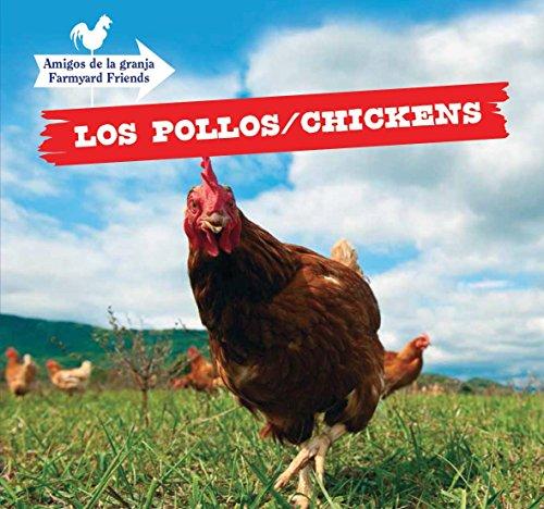Los pollos / Chickens (Amigos de la granja / Farmyard Friends) (English and Spanish ...