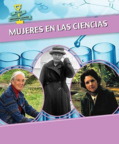 9781499405422: Mujeres en las ciencias / Women in Science (Ellas Abrieron Camino / Women Groundbreakers) (Spanish Edition)