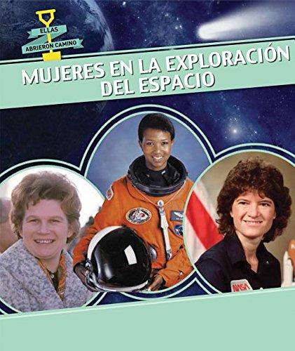 9781499405514: Mujeres en la exploración del espacio / Women in Space (Ellas Abrieron Camino / Women Groundbreakers) (Spanish Edition)