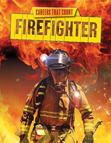 9781499408058: Firefighter (Careers That Count)