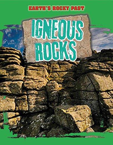 9781499408294: Igneous Rocks (Earth's Rocky Past)