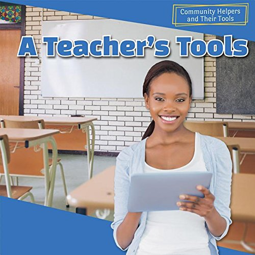 9781499408553: A Teacher's Tools (Community Helpers and Their Tools)