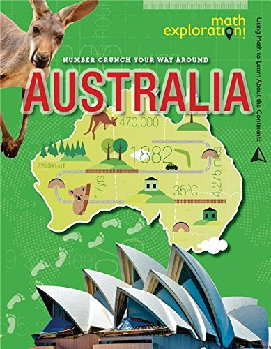 9781499412628: Number Crunch Your Way Around Australia (Math Exploration: Using Math to Learn About the Continents)