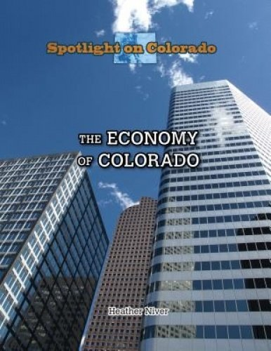 The Economy of Colorado (Library Binding): Angela Cieply