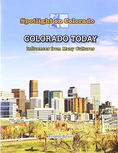 9781499415193: Colorado Today: Influences from Many Cultures (Spotlight on Colorado)