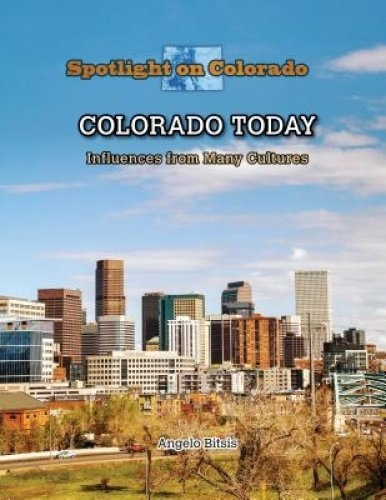 Colorado Today: Influences from Many Cultures (Library Binding): Pamela Downs