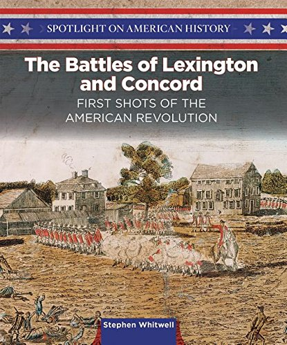 9781499417197: The Battles of Lexington and Concord: First Shots of the American Revolution (Spotlight on American History)