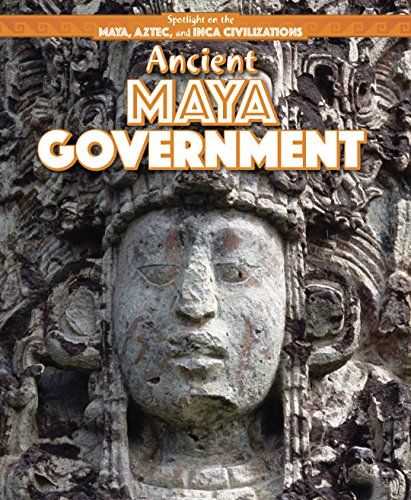 Ancient Maya Government (Library Binding): Jill Keppeler