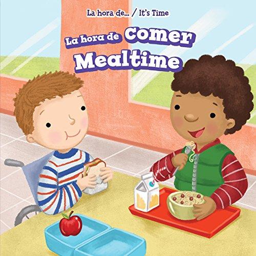 La Hora de Comer/Mealtime (Hardback): Ada Quinlivan