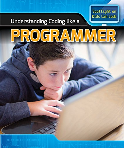 Understanding Coding Like a Programmer (Spotlight on Kids Can Code): Patricia Harris
