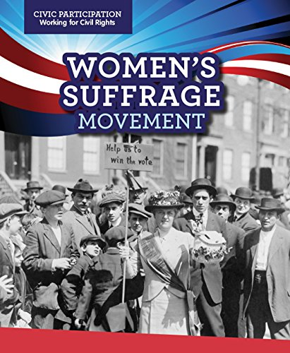 9781499428452: Women's Suffrage Movement (Civic Participation: Working for Civil Rights)