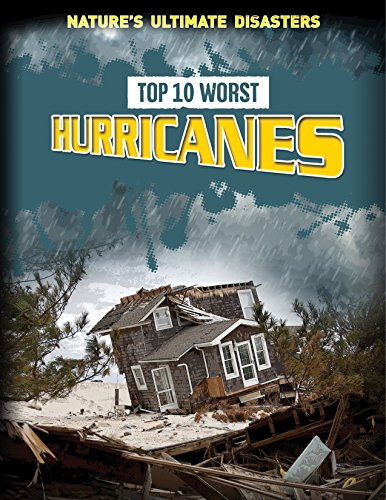 9781499430790: Top 10 Worst Hurricanes (Nature's Ultimate Disasters)