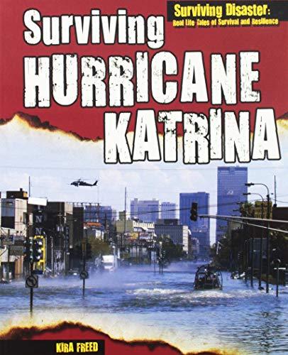 Surviving Hurricane Katrina (Paperback): Kira Freed
