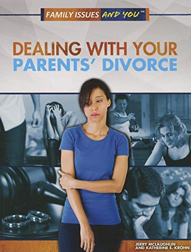 9781499437096: Dealing with Your Parents' Divorce (Family Issues and You)