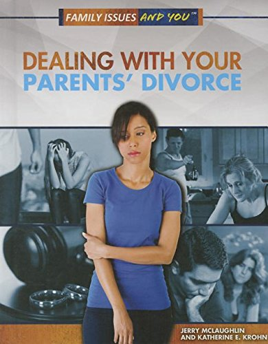 9781499437119: Dealing with Your Parents' Divorce (Family Issues and You)