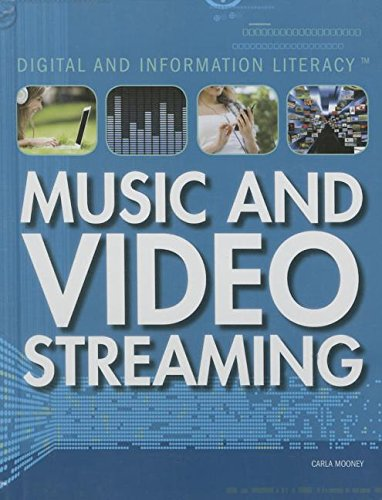 9781499437713: Music and Video Streaming (Digital and Information Literacy)