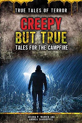 9781499461527: Creepy but True: Tales for the Campfire (True Tales of Terror)