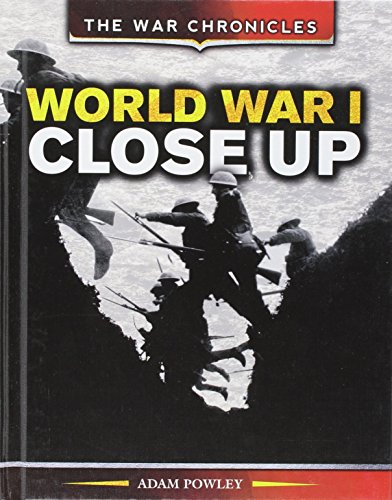 World War I Close Up (The War: Powley, Adam