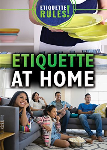 9781499464825: Etiquette at Home (Etiquette Rules!)