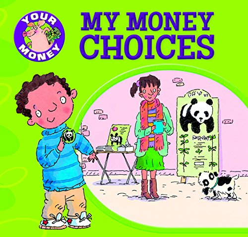 9781499481914: My Money Choices (Your Money)