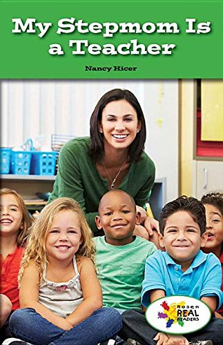 9781499492163: My Stepmom Is a Teacher (Rosen Real Readers: Steam Collection)
