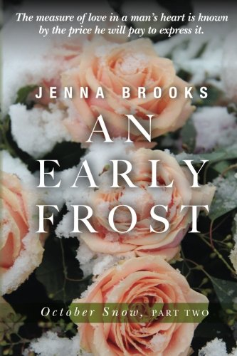 9781499503357: An Early Frost: October Snow, Part Two