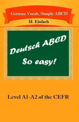 9781499505283: German Vocab, Simply ABCD (Level A1-A2 of the CEFR)