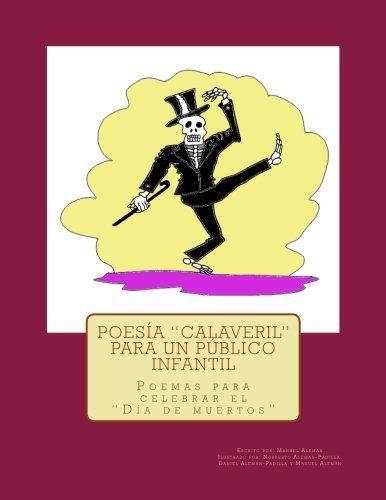 """Poesía """"calaveril"""" para un público infantil: (Poemas: Manuel Alemán"""