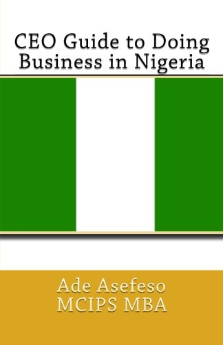 CEO Guide to Doing Business in Nigeria: Ade Asefeso MCIPS