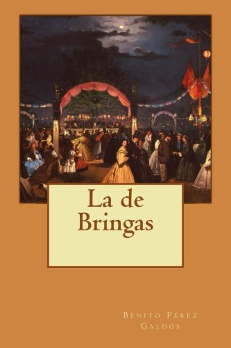 9781499510515: La de Bringas (Spanish Edition)